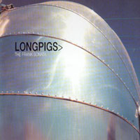 Longpigs - The Frank Sonata